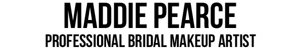Maddie Pearce, Professional Bridal Makeup Artist
